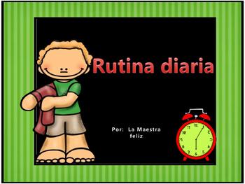 Spanish Speaking -Rutina Diaria/Daily Routine