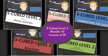 S-Cubed Level TWO Bundle #2!  Lessons 6-10 Sight Singing f