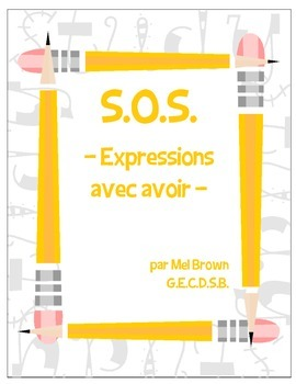 S.O.S. - Expressions avec avoir