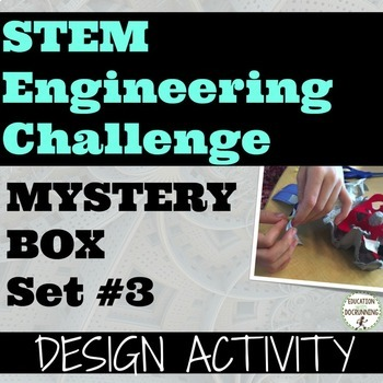 STEM Engineering Challenge: Mystery Box Design Activity