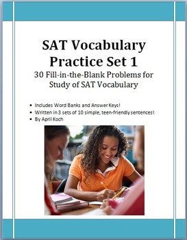 SAT Vocabulary Practice Set 1: 30 Fill-in-the-Blank Problems