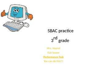 SBAC: Performance task practice: Grade 3, ELA