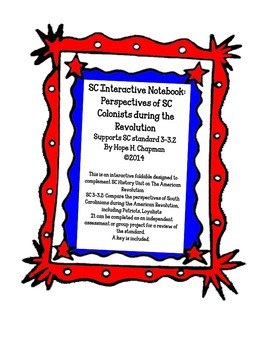 SC Interactive Notebook- Perspectives of the American Revolution
