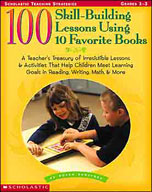 100 Skill-Building Lessons Using 10 Favorite Books
