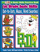 1st Grade Basic Skills: Dot-to-Dots, Mazes, Word Searches
