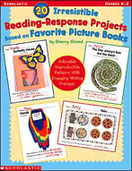 20 Irresistible Reading-Response Projects Based on Favorit