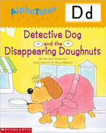 AlphaTales: D: Detective Dog and the Disappearing Doughnut