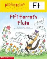 AlphaTales: F: Fifi Ferret's Flute (Enhanced eBook)