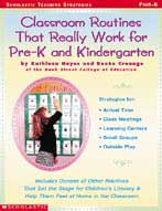 Classroom Routines That Really Work for Pre-K and Kinderga