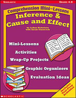 Comprehension Mini-Lessons: Inference and Cause and Effect