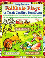 Easy-to-Read Folktale Plays to Teach Conflict Resolution (