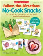 Follow-the-Directions: No-Cook Snacks (Enhanced eBook)