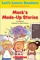 Let's Learn Readers™ Comprehension: Mack's Made-Up Stories
