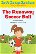 Let's Learn Readers™ Comprehension: The Runaway Soccer Bal