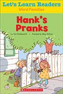Let's Learn Readers™ Word Families: Hank's Pranks (eBook)