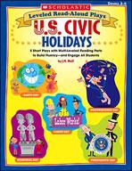 Leveled Read-Aloud Plays: U.S. Civic Holidays (Enhanced eBook)
