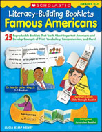 Literacy-Building Booklets: Famous Americans