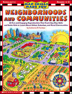 Map Skills Made Fun: Neighborhoods and Communities (Enhanc