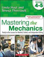 Mastering the Mechanics: Grades 4-5