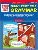 No Boring Practice, Please! Funny Fairy Tale Grammar (Enha