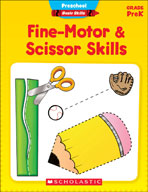 Preschool Basic Skills: Fine-Motor and Scissor Skills