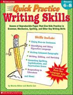Quick Practice: Writing Skills: Grades 6-8