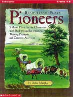 Read-Aloud Plays: Pioneers