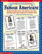 Read, Sing, and Learn Mini-Books: Famous Americans (Enhanc
