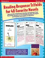 Reading Response Trifolds for 40 Favorite Novels