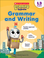 Scholastic Learning Express Level 3: Grammar and Writing (