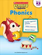 Scholastic Learning Express: Phonics: Kindergarten - Grade