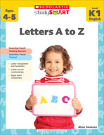Scholastic Study Smart: Letters A to Z: Kindergarten - Grade 1