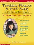 Teaching Phonics & Word Study in the Intermediate Grades (