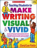 Teaching Students to Make Writing Visual and Vivid (Enhanc