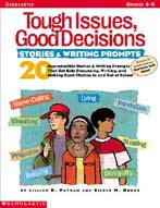 Tough Issues, Good Decisions: Stories & Writing Prompts (F