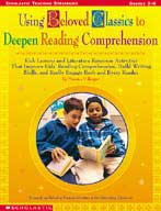 Using Beloved Classics to Deepen Reading Comprehension (Fo