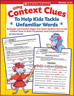 Using Context Clues To Help Kids Tackle Unfamiliar Words (