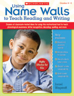 Using Name Walls to Teach Reading and Writing