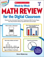 Week-by-Week Math Review for the Digital Classroom: Grade 2