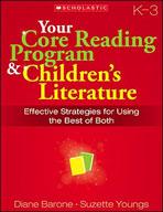 Your Core Reading Program and Children's Literature: Grade