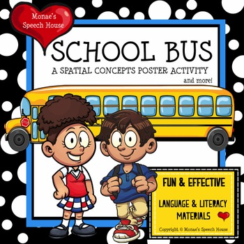 SCHOOL BUS POSTER & LANGUAGE PACKET