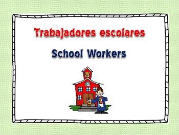 SCHOOL WORKERS/TRABAJADORES ESCOLARES