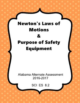 SCI ES 8.2 Purpose of Safety Equipment & Newton's Laws Ext
