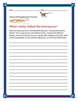 SCIENCE WRITING RESEARCH PROMPT: DINOSAUR EXTINCTION