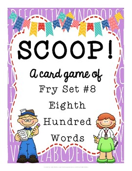 SCOOP! Fry Eighth Hundred Words Card Game