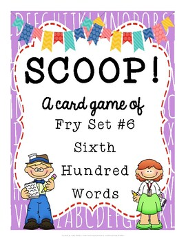 SCOOP! Fry Sixth Hundred Words Card Game
