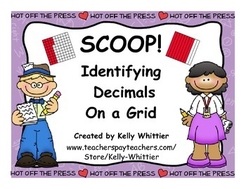 SCOOP! Identifying / Naming Decimals on a Hundredths Grid