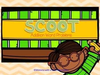 SCOOT Addition Word Problems Common Core Aligned