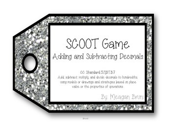 SCOOT Game - 5.NBT.B.7  Adding and Subtracting Decimals