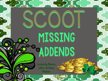SCOOT St Patricks Day Missing Addends 1.OA.8